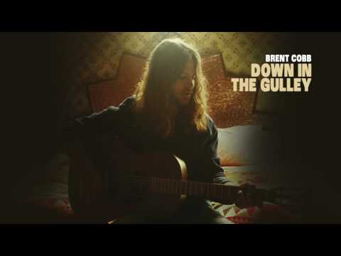 Brent Cobb – Down In The Gulley [Official Audio]