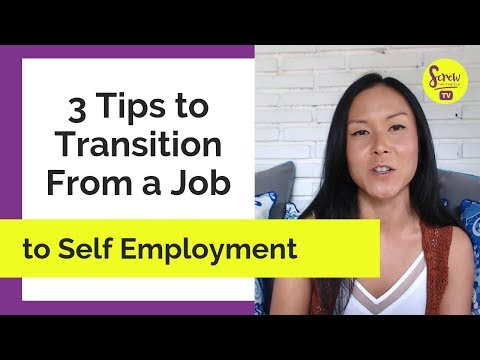 3 Tips to Transition From a Job to Self Employment