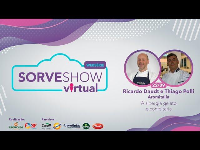Web Série Sorveshow 2021: Ep 3 - A sinergia Gelato e Confeitaria