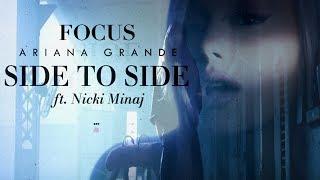 Ariana Grande - Side To Focus (MASHUP) ft. Nicki Minaj