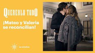 Quererlo todo: ¡Mateo y Valeria ya podrán gozar de su amor! | C-120 | Las Estrellas