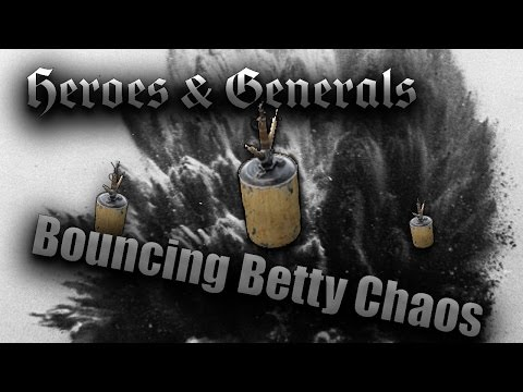 BOUNCING BETTY!!!!!! Heroes and Generals Funny Moments gameplay