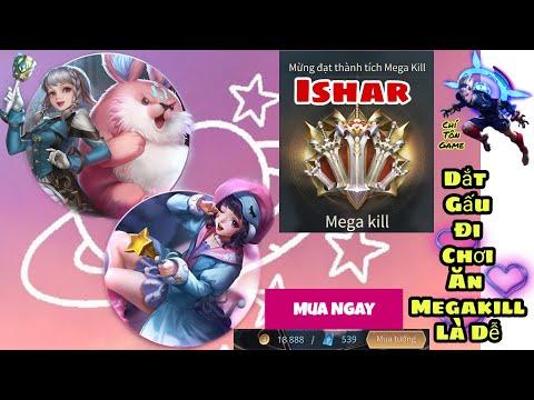 Ishar Liên Quân Dắt Gấu Đi Dạo Ăn Ngay Megakill - Chí Tôn Game