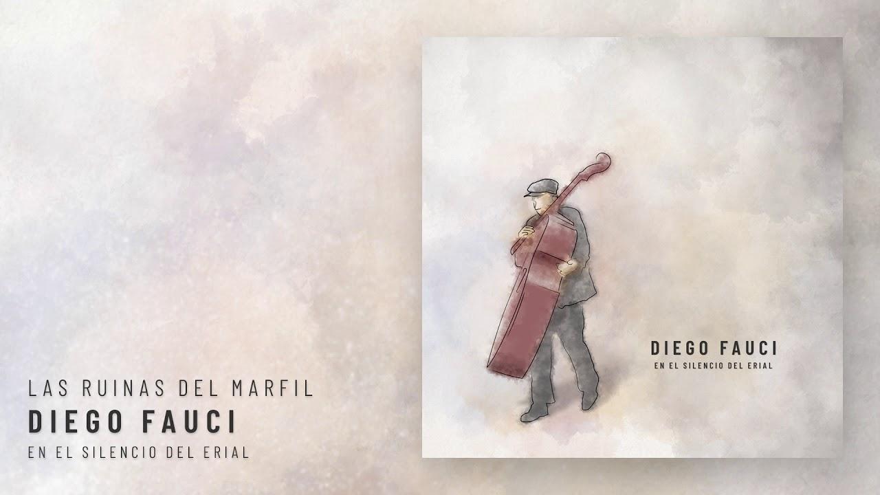Diego Fauci - Las ruinas del marfil