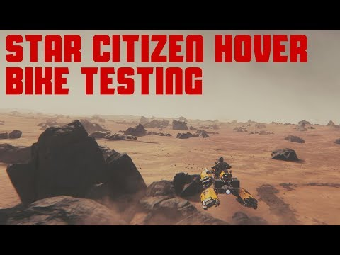 Star Citizen Current State Of Hover Bikes