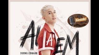 [Karaoke] AI LÀ EM - Dương Edward x SlimV  #ALE (Beat Chuẩn)