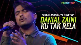 Download lagu Danial Zaini - Ku Tak Rela | Persembahan Live MeleTOP | Nabil Ahmad & Uyaina Arshad