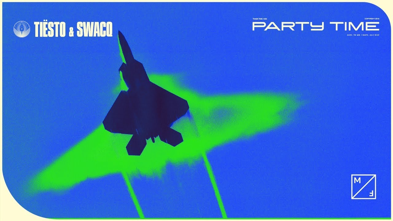 Party Time Tiësto Swacq Party Time Official Audio