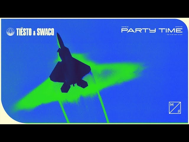 Tiësto & SWACQ - Party Time (Official Audio)
