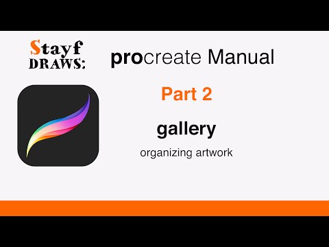 Procreate Manual Part 2: The Gallery Mp3