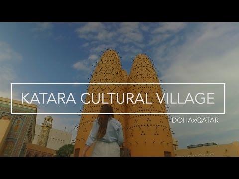 Katara Cultural Village - Walks of a Wanderer