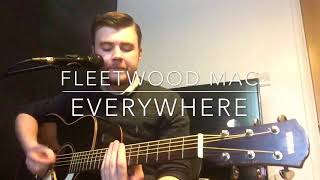 Fleetwood Mac - Everywhere - Acoustic Cover