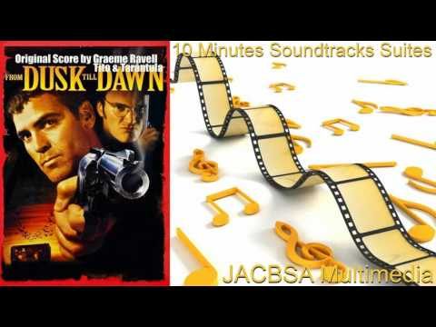"""From Dusk Till Dawn"" Soundtrack Suite"