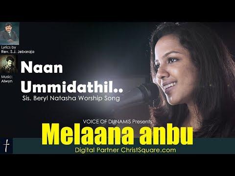 Naan Ummidathil | Melaana Anbu | Beryl Natasha | Rev.S.J. Jebaraja | Alwyn .M | Christsquare