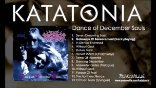Скачать Katatonia Gateways Of Bereavement Dance Of December Souls 1993