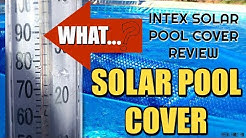 """Intex Solar Pool Cover Review - Above Ground Pool 16'x48"""" Round Pool"""
