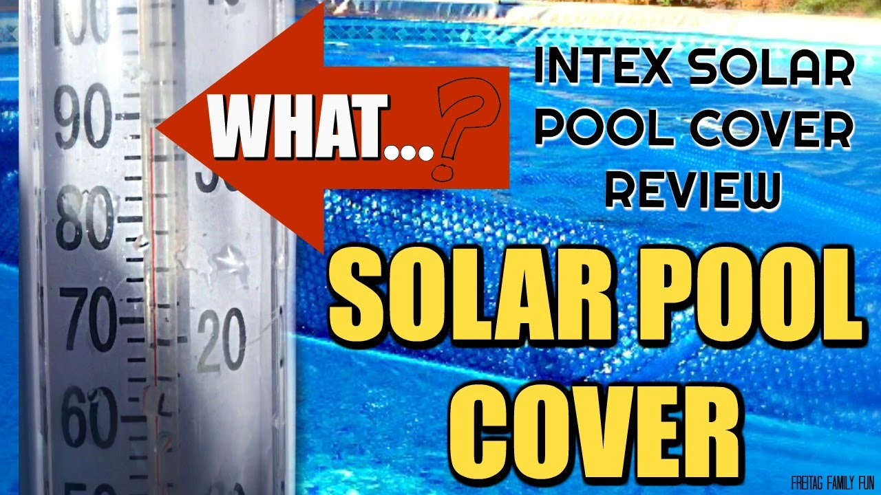 Intex Solar Pool Cover Review Above Ground Pool 16 X48