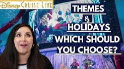 Which Disney Cruise Should You Go On? | Themed and Holiday Disney Cruise Sailing