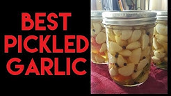 BEST Pickled Garlic Recipe on the Planet