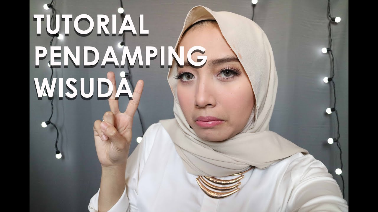 MAKE UP TUTORIAL FOR PENDAMPING WISUDA FATHI NRM SOFT PINK