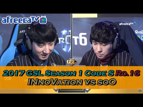 [2017 GSL Season 1]Code S Ro.16 Group B Match2 INnoVation vs soO