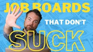 Freelance Writing Job Boards: 5 Job Boards That Don't Suck