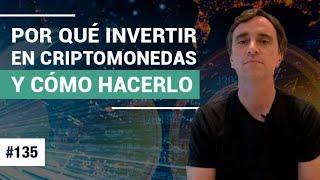 #135 – Por qué invertir en criptomonedas y cómo hacerlo - FTS