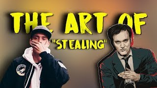 "Logic & Tarantino  | The Art of ""Stealing"""