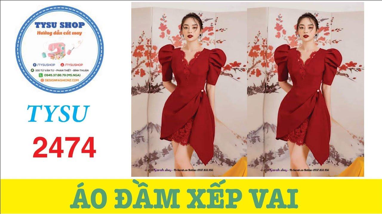 Hướng Dẫn Cắt May Áo Đầm Xếp Vai – Tysu Shop 2474