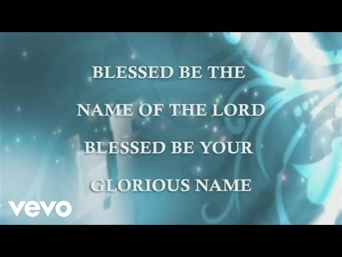 Robin Mark - Blessed Be Your Name