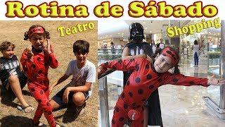 NOSSA ROTINA DA MANHÃ DE SÁBADO (Aula de teatro e Shopping)