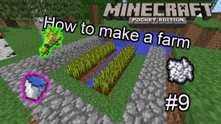Minecraft Pocket Edition - Episode 9 - How to make a farm