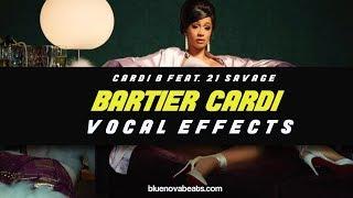 [FLP] Cardi B feat 21 Savage - Bartier Cardi (Vocal Preset)