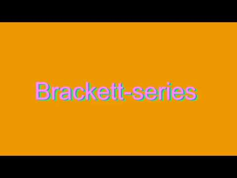 How to pronounce brackett series youtube for Brackett watches