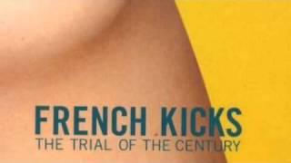 French Kicks - Don