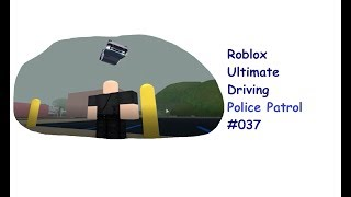 Roblox: Ultimate Driving | Police Patrol #037 | Floating Patrol Car | [Huski/English]