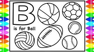 Coloring Alphabets for Kids | B is for Ball Coloring Page | ABC Coloring Pages Kids | Fun Coloring