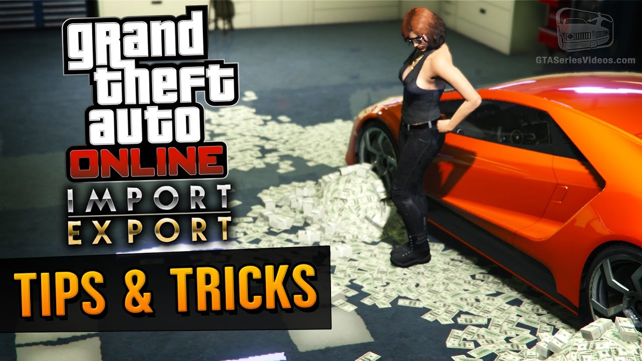 gta online guide how to make money with import export dlc youtube. Black Bedroom Furniture Sets. Home Design Ideas