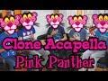 Pink Panther Theme - Acapella