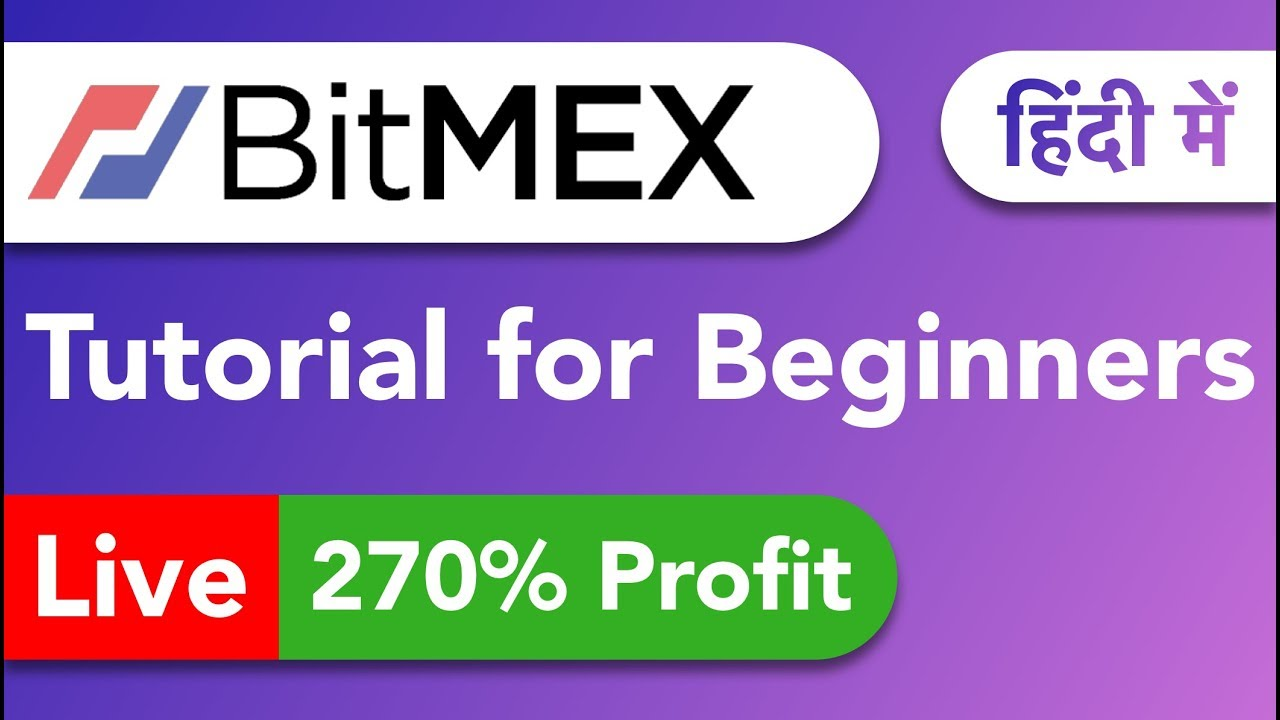 Bitmex Tutorial For Beginners in HINDI || Bitmex Leverage Trading in HINDI