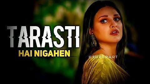 Tarsati Hai Nigahen Meri (Official Video) Himanshi Khurana, Asim Riaz  Latest Romantic Songs 2021