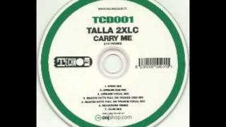 Talla 2XLC - Carry Me (Airbase Dub Mix)