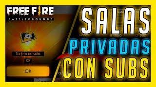 SALAS PRIVADAS con SUSCRIPTORES  de FREE FIRE