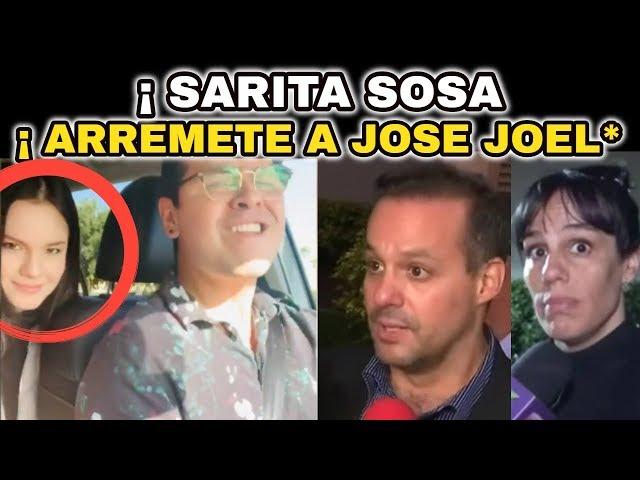 💥¡ SE VA CON TODO ! Contra José Joel, SARITA SOSA Hija de José José HOY Ultima Hora !
