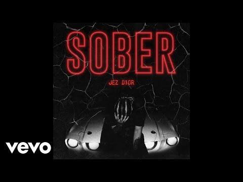Jez Dior - Sober (Audio)