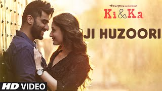 JI HUZOORI Video Song | KI & KA | Arjun Kapoor, Kareena Kapoor | Mithoon | T-Series(Presenting JI HUZOORI Video Song from Arjun Kapoor & Kareena Kapoor starring, R. Balki directed upcoming movie KI & KA whose story revolves around a ..., 2016-02-25T09:32:04.000Z)