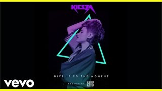 Watch music video: Kiesza - Give It To The Moment