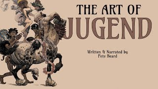 THE ART OF JUGEND