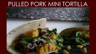 Pulled Pork Mini Tortilla [Macho Muchacho] | BBQ & Grill | Deutsches Rezept | 021 |