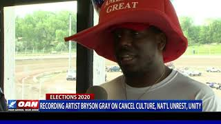 Recording artist Bryson Gray on cancel culture, national unrest, unity